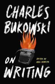 bukowski-onwriting1